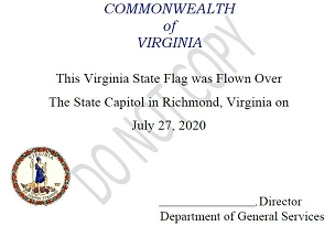 (Certificate] Virginia State Flag Flown over the Capitol